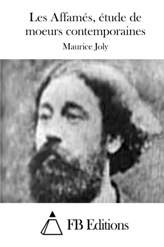 9781514643709: Les Affamés, étude de moeurs contemporaines (French Edition)