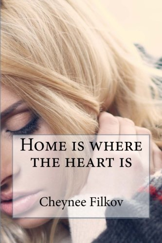 9781514643815: Home is where the heart is (Volume 1)