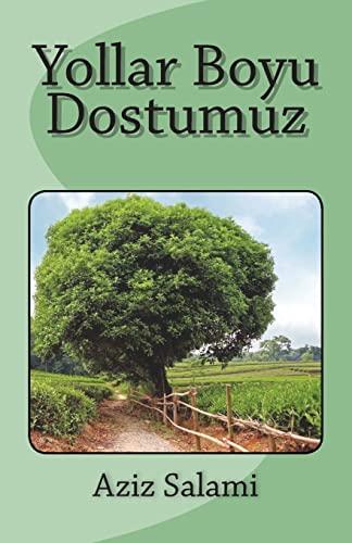 9781514644072: Yollar Boyu Dostumuz (Azerbaijani Edition)