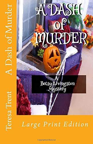 9781514644188: A Dash of Murder (Pecan Bayou) (Volume 1)