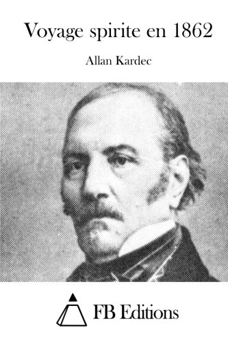 9781514644782: Voyage spirite en 1862 (French Edition)