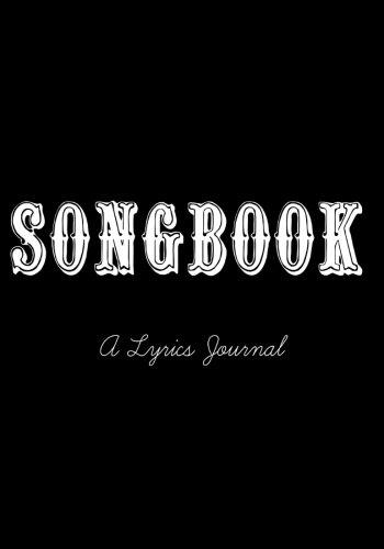 9781514645673: Songbook: A Lyrics Journal: Songwriter Notebook