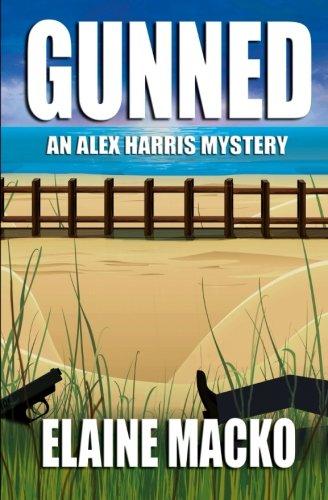 9781514646250: Gunned: An Alex Harris Mystery (Alex Harris Mysteries) (Volume 7)