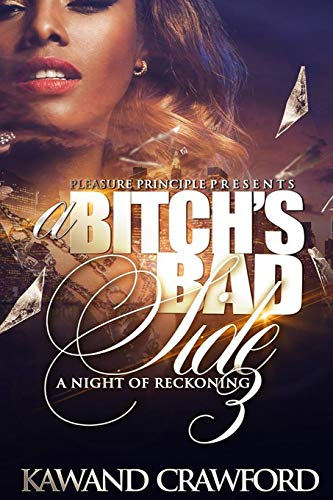 9781514647448: A Bitch's Bad Side 3: Night of Reckoning