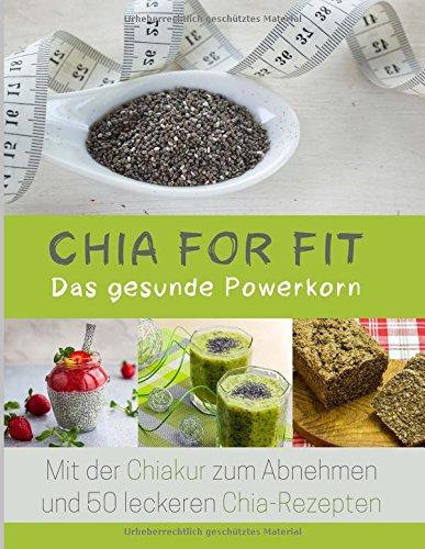 9781514647615: Chia for FIT: Das gesunde Powerkorn