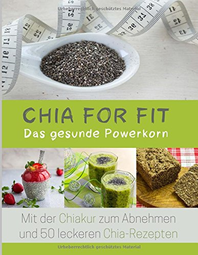 9781514647615: Chia for FIT: Das gesunde Powerkorn (German Edition)