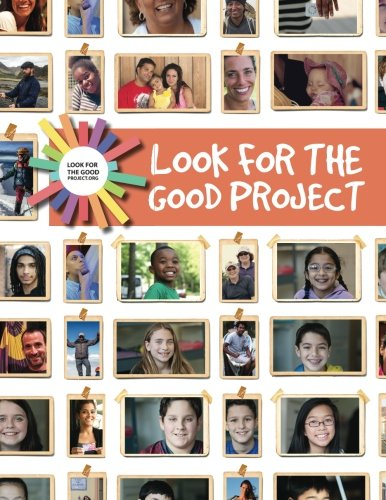9781514647882: Look for the Good Project