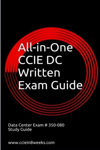 9781514649633: All-in-One CCIE Data Center 350-080 Written Exam Guide