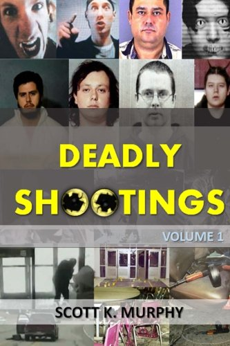 9781514649930: Deadly Shootings (Volume 1)