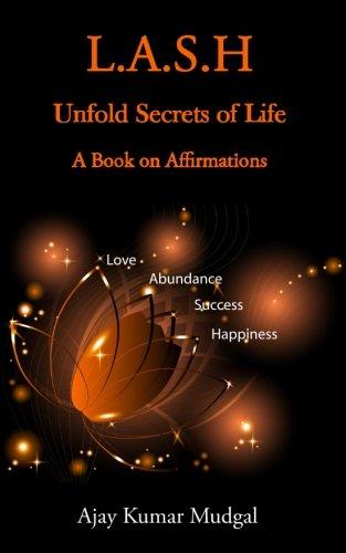 9781514650103: L.A.S.H: Unfold Secrets Of Life