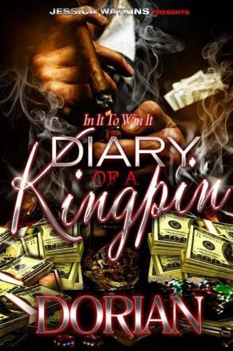 Diary of a Kingpin: Dorian