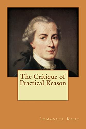 9781514650691: The Critique of Practical Reason