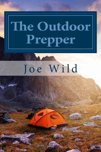 9781514653463: The Outdoor Prepper: Using Your Landscape for Survival