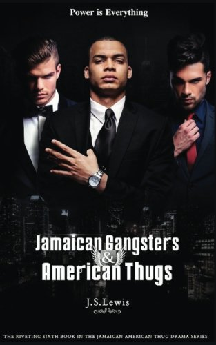 9781514654156: Jamaican Gangsters & American Thugs (The Jamaican American Thug Drama Saga) (Volume 6)