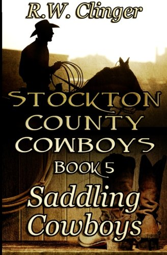9781514655047: Stockton County Cowboys Book 5: Saddling Cowboys