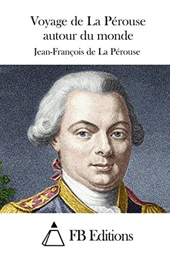 9781514655115: Voyage de La Pérouse autour du monde