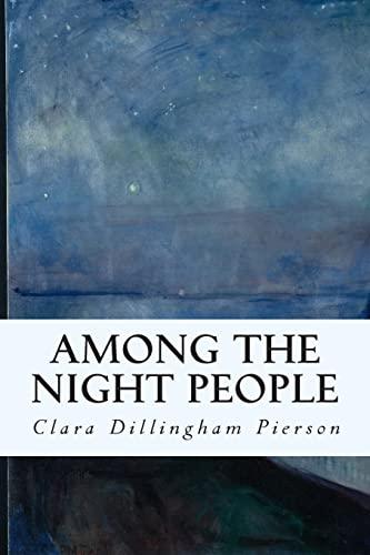 9781514656280: Among the Night People
