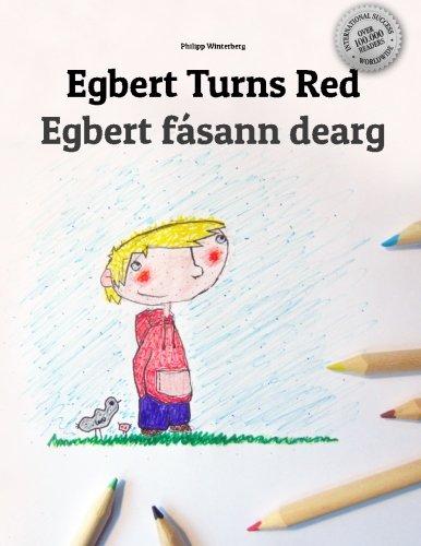9781514659601: Egbert Turns Red/Egbert fásann dearg: Children's Picture Book/Coloring Book English-Irish Gaelic (Bilingual Edition/Dual Language)