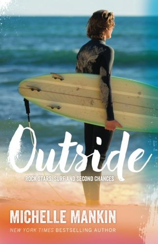 9781514661000: Outside (Rock Stars, Surf and Second Chances)