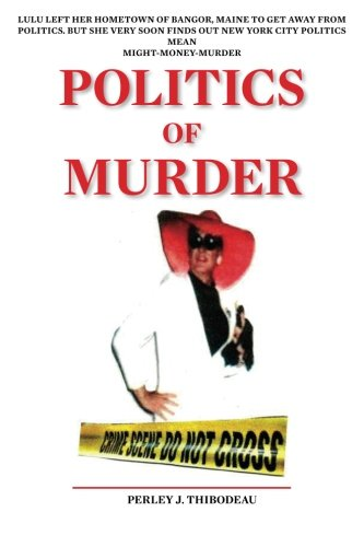 9781514661123: Politics of Murder (Louie/LuLu Mysteries)