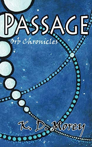 9781514663073: Passage: Orb Chronicles (Volume 1)