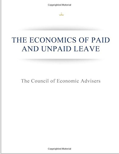 9781514663523: The Economics of Paid and Unpaid Leave