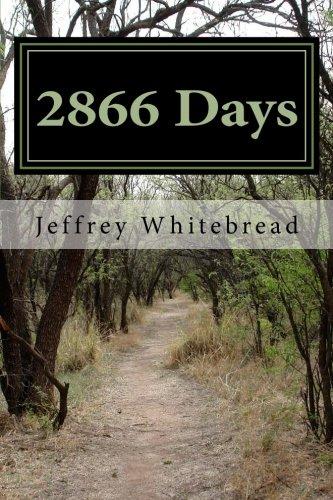 9781514663769: 2866 Days: Jeff's Journey