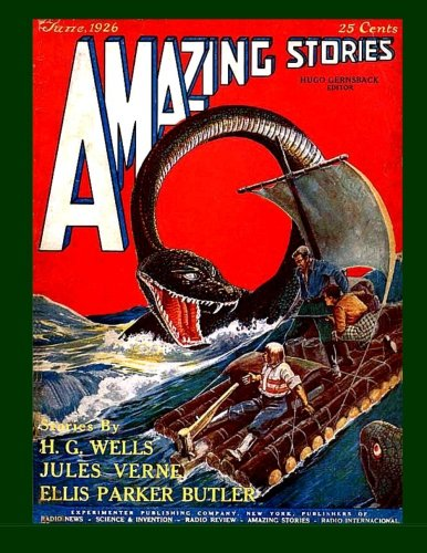 9781514664032: Amazing Stories #3: V.1 No. 3 In Hugo Gernsback's Historic Science Fiction Magazine - - June 1926 - - The Beginning of Modern Science Fiction