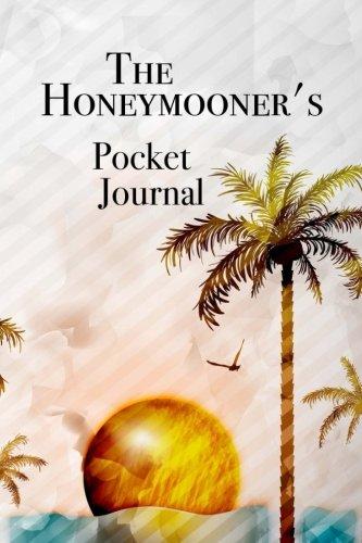 The Honeymooner's Pocket Journal: Pocket Journal