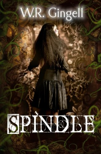 9781514666852: Spindle (The Two Monarchies Sequence) (Volume 1)