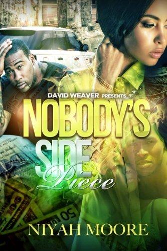 Nobody's Side Piece (Volume 1): Moore, Niyah