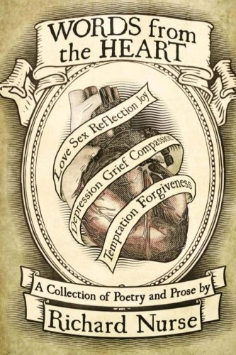 9781514670576: Words from the Heart: A Collection of Poetry and Prose