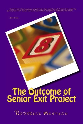 9781514670736: The Outcome of Senior Exit Project