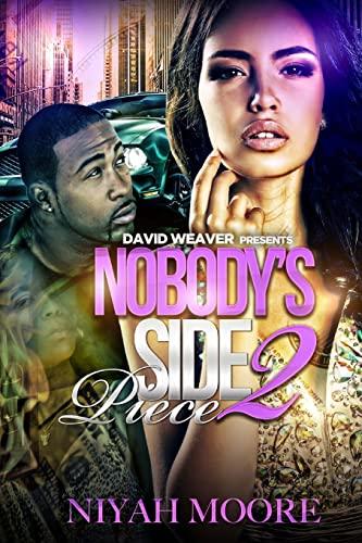 9781514671283: Nobody's Side Piece 2 (Volume 2)