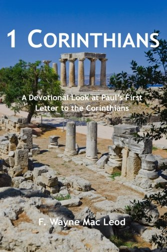 9781514671337: 1 Corinthians: A Devotional Look at Paul's First Letter to the Corinthians (Light To My Path Devotional Commentaries) (Volume 29)