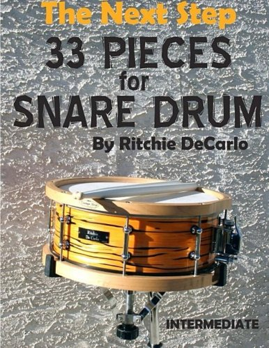 9781514671603: THE NEXT STEP 33 pieces for snare drum