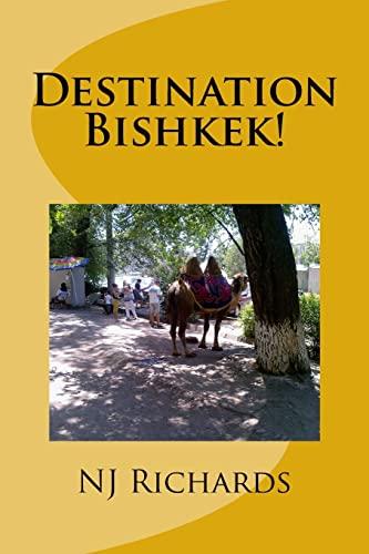 9781514671771: Destination Bishkek: ... or how Schoro changed my life