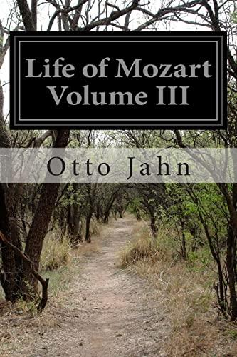 9781514672143: Life of Mozart Volume III