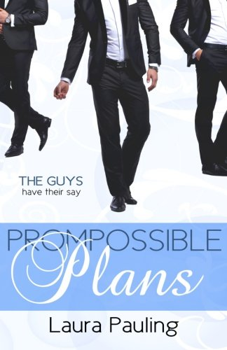 9781514673034: Prompossible Plans (Prom Impossible) (Volume 2)