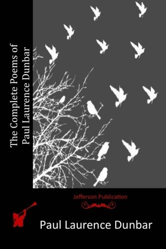 9781514673706: The Complete Poems of Paul Laurence Dunbar