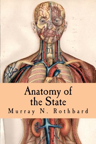 9781514674987: Anatomy of the State (Large Print Edition)
