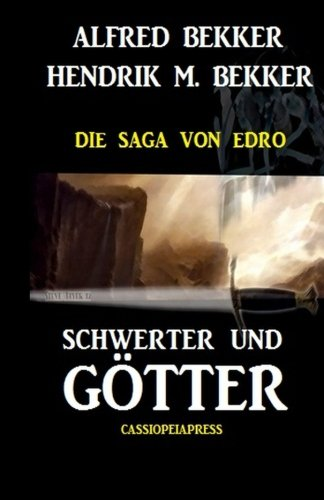 9781514676745: Schwerter und Götter: Die Saga von Edro