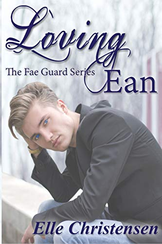 9781514677797: Loving Ean (The Fae Guard) (Volume 2)