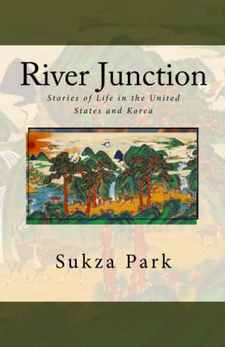9781514678671: River Junction: Stories of Life in the United States and Korea