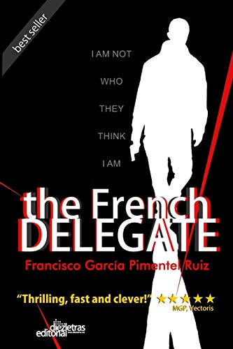 9781514680735: The French Delegate (Volume 1)