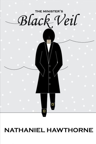 9781514681312: The Minister's Black Veil