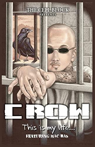 Crow This is My Life: Jacob Perez