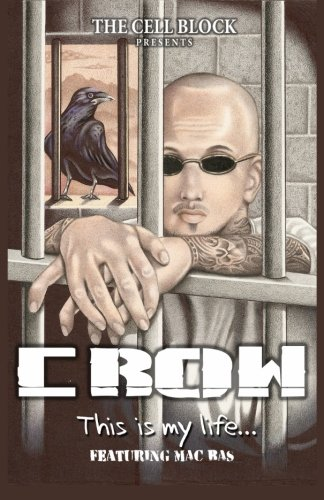 Crow This is My Life: Jacob Perez