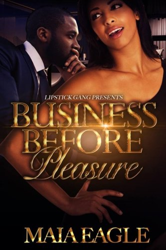 9781514682227: Business Before Pleasure: Not the Only 1 (Volume 1)