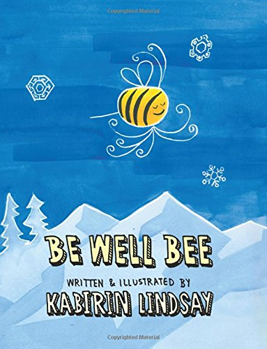 9781514682326: Be Well Bee